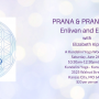June 26, Saturday Workshop, Prana & Pranayama